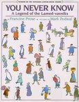 You Never Know: A Legend of Lamed-vavniks