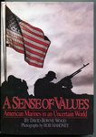 A Sense of Values: American Marines in an Uncertain World