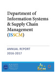 Department of Information Systems & Supply Chain Management Annual Report, 2016-2017 by Raj Soin College of Business, Wright State University