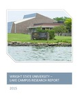 Wright State University - Lake Campus Research Report 2015 by Wright State University - Lake Campus