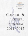 School of Music Recital Programs from 2011 to 2012 by Wright State University School of Music