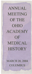 Ohio Academy of Medical History Annual Meeting Program, March 20, 2004
