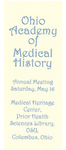 Ohio Academy of Medical History Annual Meeting Program, Saturday, May 16, 2009 by Ohio Academy of Medical History