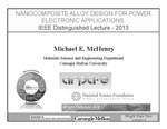 Nanocomposite Alloy Design for Power Electronic Applications by Michael McHenry