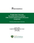 Proceedings - Wright State University Boonshoft School of Medicine Fifth Annual Medical Student Research Symposium: Celebrating Medical Student Scholarship