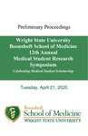 Proceedings - Wright State University  Boonshoft School of Medicine Twelfth Annual Medical Student Research Symposium