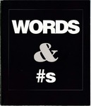 Words & #s by Museum of Contemporary Art at Wright State University