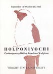 Holponiyochi: Contemporary Native American Sculpture by Wright State University Art Galleries
