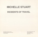 Michelle Stuart: Incidents of Travel