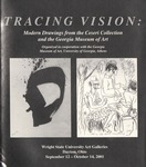Tracing Vision: Modern Drawings from the Ceseri Collection and the Georgia Museum of Art by Wright State University Art Galleries