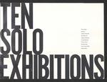 Ten Solo Exhibitions