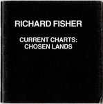 Richard Fisher - Current Charts: Chosen Lands