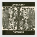 Cecile Abish Firsthand