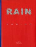 Rain by Arrigo Musti, Maurizio Calvesi, and Augusta Monferini