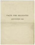 Facts for Delegates: Convention 1913