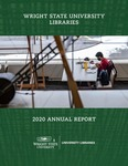 Wright State University Libraries Annual Report 2020