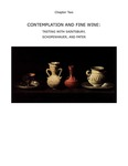 II. Contemplation and Fine Wine: Tasting with Saintsbury, Schopenhauer, and Pater by Charles S. Taylor