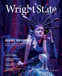 Wright State University Magazine, Spring 2020 by Office of Marketing, Wright State University; Wright State Alumni Association; and Wright State University Foundation